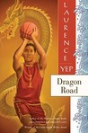 Dragon Road (Golden Mountain Chronicles, #6)