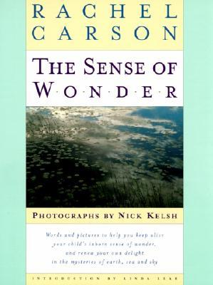 The Sense of Wonder by Rachel Carson