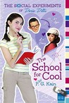 The School for Cool (The Social Experiments of Dorie Dilts, #2)