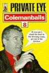 """Private Eye's"" Colemanballs: No. 8"