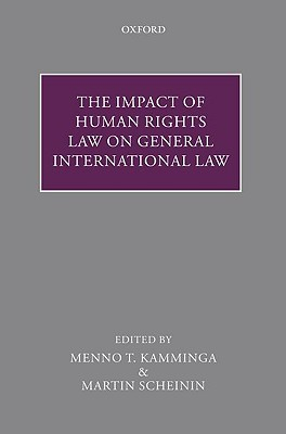The Impact of Human Rights Law on General International Law