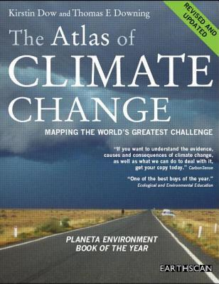 The Atlas of Climate Change by Kirstin Dow