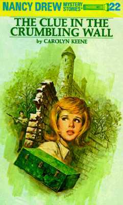 The Clue in the Crumbling Wall by Carolyn Keene