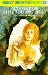 Mystery of the Tolling Bell (Nancy Drew, #23)
