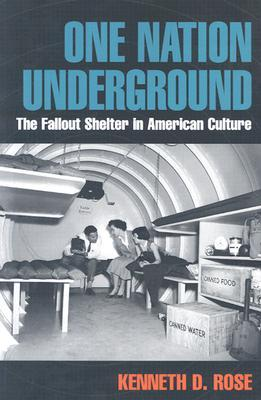 One Nation Underground by Kenneth D. Rose