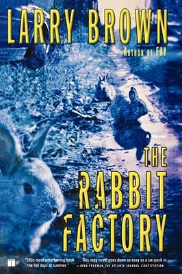 The Rabbit Factory: A Novel