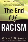 The End of Racism: Finding Values In An Age Of Technoaffluence