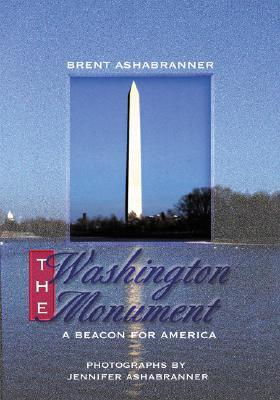 Washington Monument,The by Brent Ashabranner