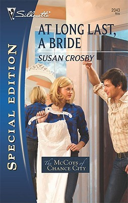 At Long Last, A Bride by Susan Crosby