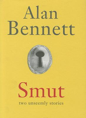 Smut by Alan Bennett