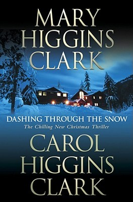 Dashing Through The Snow by Mary Higgins Clark
