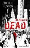 Already Dead (Joe Pitt, #1)