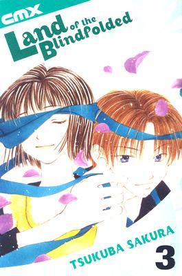 Land of the Blindfolded, Vol. 3 by Sakura Tsukuba