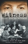 Witness: Voices from the Holocaust