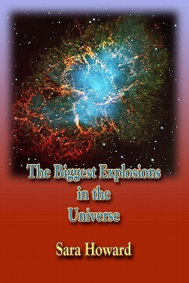 The Biggest Explosions in the Universe