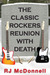 The Classic Rockers Reunion with Death (Rock & Roll Mysteries, #4)