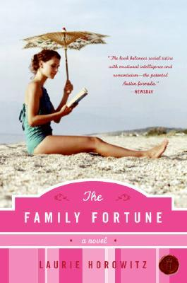 The Family Fortune by Laurie Horowitz