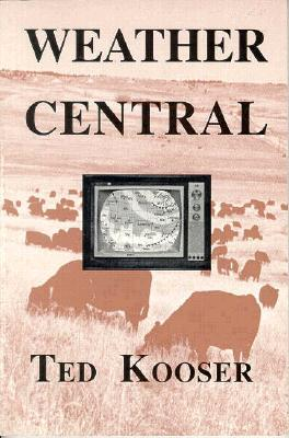 Weather Central by Ted Kooser