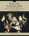 Social Thought: From the Enlightenment to the Present [With Access Code]