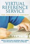 Virtual Reference Service: From Competencies to Assessment (The Virtual Reference Desk Series)