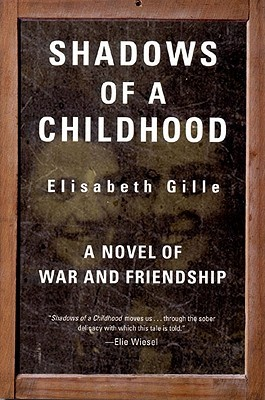 Shadows of a Childhood by Élisabeth Gille