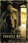 Possess Me (Bone Daddy, #1)