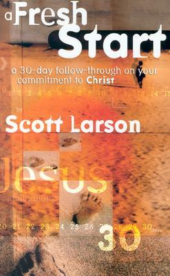 A Fresh Start by Scott Larson