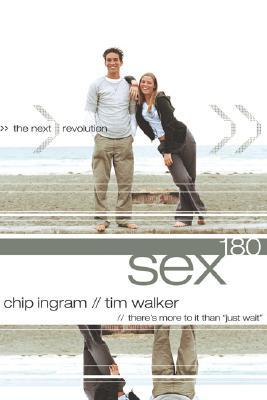 Sex 180 by Chip Ingram
