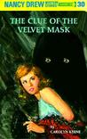 The Clue of the Velvet Mask (Nancy Drew, #30)