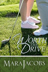 Worth The Drive  (The Worth, #2)