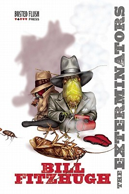 The Exterminators by Bill Fitzhugh