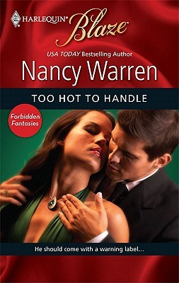 Too Hot To Handle by Nancy Warren