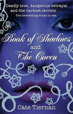 Book of Shadows & The Coven by Cate Tiernan