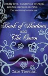 Book of Shadows & The Coven (Sweep, #1-2)