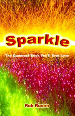 Sparkle by Rob Rosen