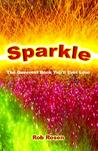 Sparkle: The Queerest Book You'll Ever Love