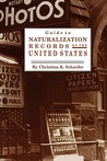 Guide to Naturalization Records of the United States
