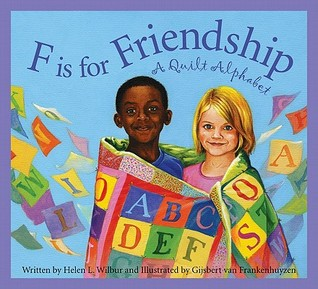 F is for Friendship by Helen L. Wilbur