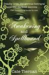 Awakening & Spellbound (Sweep, #5-6)