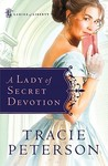 A Lady of Secret Devotion (Ladies of Liberty, #3)