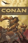 Conan, Vol. 8: Black Colossus