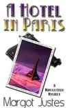 A Hotel in Paris: A Minola Grey Mystery