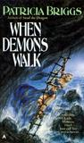 When Demons Walk (Sianim, #3)