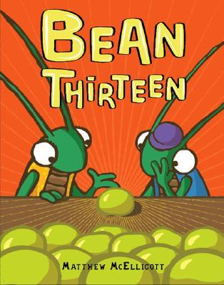 Bean Thirteen by Matthew McElligott