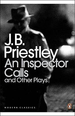 An Inspector Calls and Other Plays by J.B. Priestley