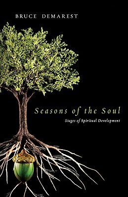 Seasons of the Soul by Bruce Demarest