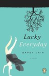 Lucky Everyday: A Novel