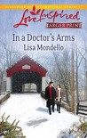 In a Doctor's Arms (Steeple Hill Love Inspired