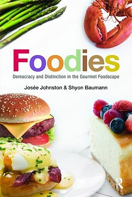 Foodies by Josee Johnston