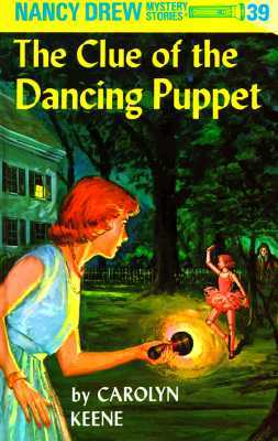 The Clue of the Dancing Puppet by Carolyn Keene